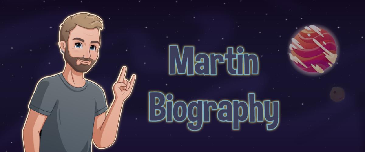 Life of Martin